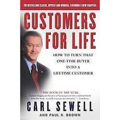 Customers for Life - by  Carl Sewell & Paul B Brown (Paperback)