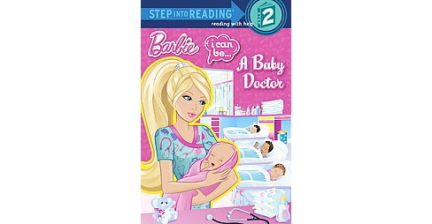 Barbie I Can Be... A Baby Doctor (Paperback) by Kristen L. Depken - image 1 of 1