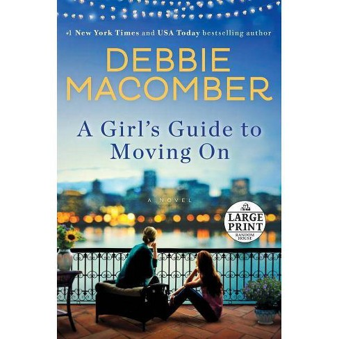 A Girl's Guide to Moving on - by  Debbie Macomber (Paperback) - image 1 of 1