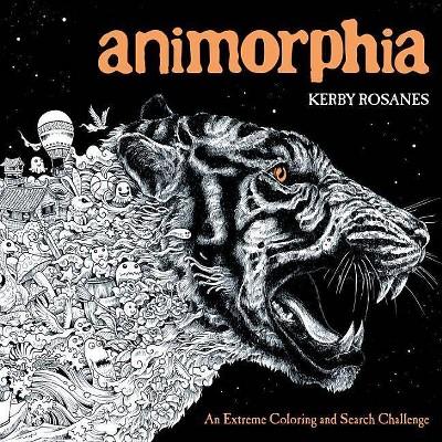 Animorphia - By Kerby Rosanes (Paperback) : Target