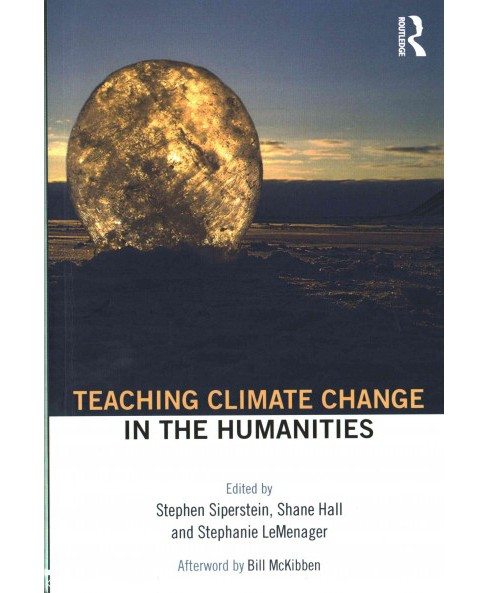 Teaching Climate Change in the Humanities (Paperback) - image 1 of 1