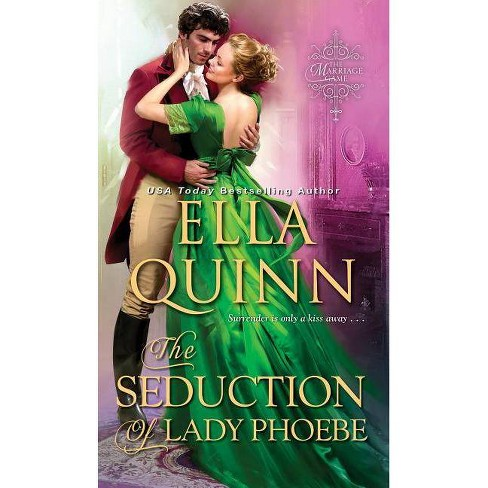 The Seduction of Lady Phoebe - (Marriage Game) by  Ella Quinn (Paperback) - image 1 of 1