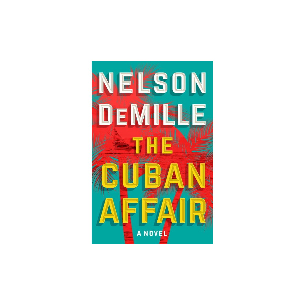 Cuban Affair - Large Print by Nelson DeMille (Hardcover)