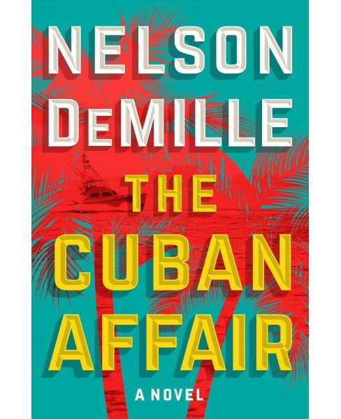 Cuban Affair -  Large Print by Nelson DeMille (Hardcover) - image 1 of 1