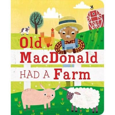 Old MacDonald Had a Farm - (Board Book)