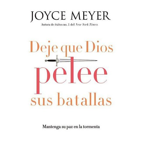 Deje que dios pelee sus batallas (Paperback) by Joyce Meyer - image 1 of 1