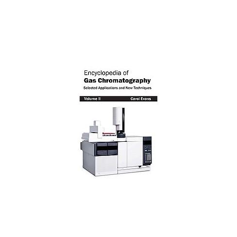 Encyclopedia of Gas Chromatography - (Hardcover)