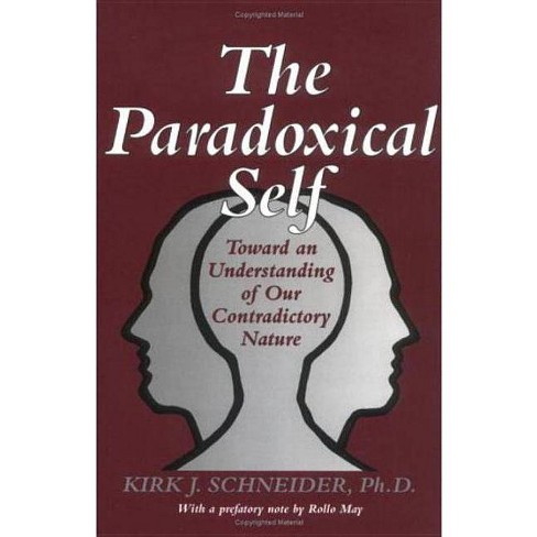 The Paradoxical Self - by  Kirk J Schneider (Paperback) - image 1 of 1