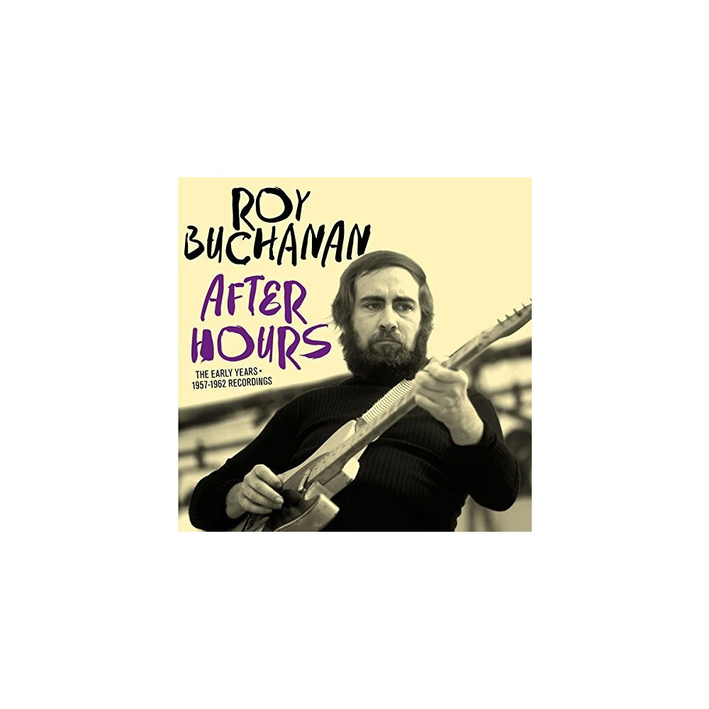 Roy Buchanan - After Hours: Early Years 1957-1962 Recordings (CD)