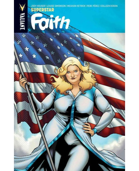 Faith 3 : Superstar (Paperback) (Jody Houser & Louise Simonson & Rafer Roberts) - image 1 of 1