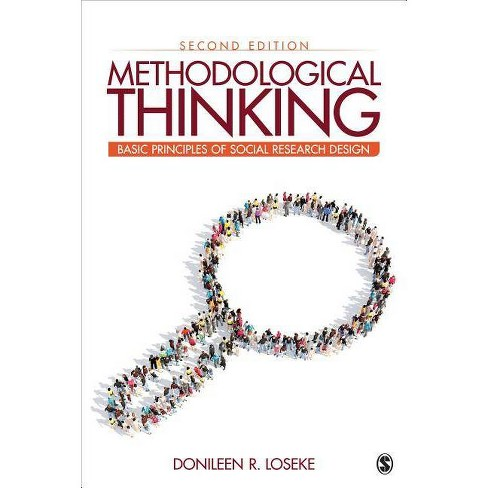 Methodological Thinking - 2 Edition by  Donileen R Loseke (Paperback) - image 1 of 1