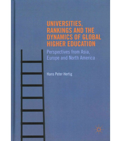 Universities, Rankings and the Dynamics of Global Higher Education : Perspectives from Asia, Europe and - image 1 of 1