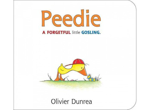 Peedie : A Forgetful Little Gosling (Hardcover) (Olivier Dunrea) - image 1 of 1