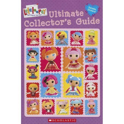 Lalaloopsy: Ultimate Collector's Guide - by  Amy Ackelsberg (Mixed media product) - image 1 of 1