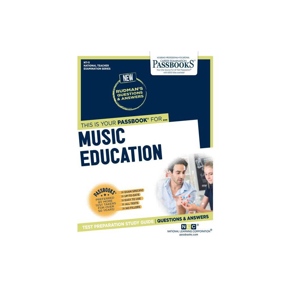 Music Education Volume 11 National Teacher Examination By National Learning Corporation Paperback