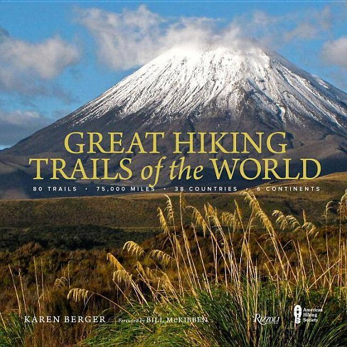 Great Hiking Trails of the World - by  Karen Berger (Hardcover) - image 1 of 1