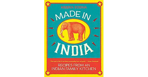 Made in India : Recipes from an Indian Family Kitchen (Hardcover) (Meera Sodha) - image 1 of 1