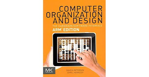 Computer Organization and Design : The Hardware / Software Interface: Arm Edition (Paperback) (David A. - image 1 of 1