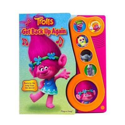 Trolls - Get Back Up Again Little Music Note Sound Book - by Veronica Wagner (Board Book)