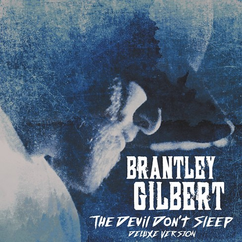 Brantley Gilbert - The Devil Don't Sleep (Deluxe Edition) - image 1 of 1