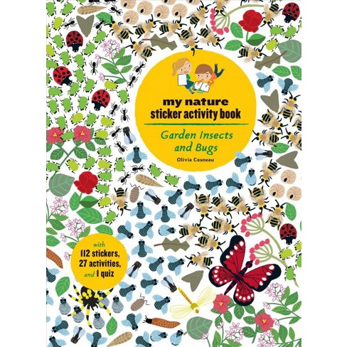 Garden Insects And Bugs By Olivia Cosneau Paperback Target