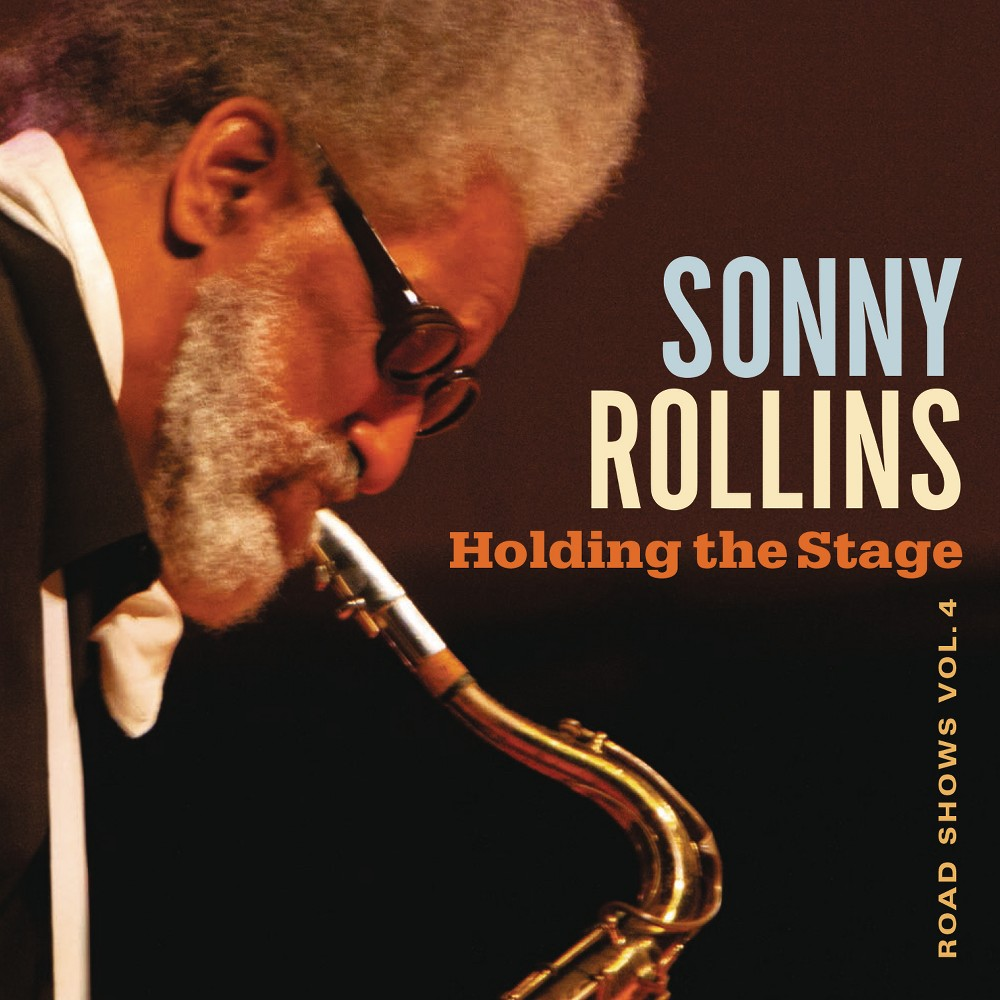 Sonny Rollins - Holding The Stage Road Shows V4 (CD)