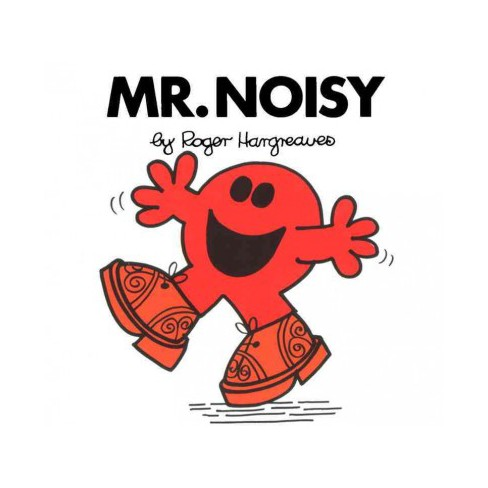 Mr. Noisy - (Mr. Men and Little Miss) by  Roger Hargreaves (Paperback) - image 1 of 1