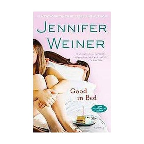 Good in Bed (Reprint) (Paperback) by Jennifer Weiner - image 1 of 1