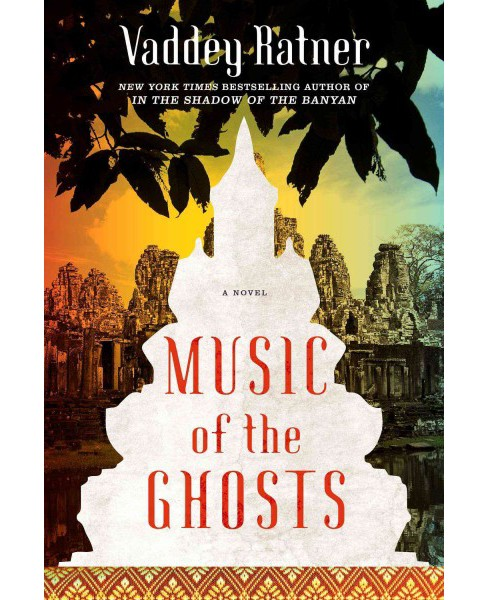 Music of the Ghosts -  by Vaddey Ratner (Hardcover) - image 1 of 1