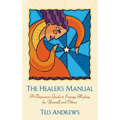 Healer's Manual - by  Ted Andrews (Hardcover) - image 1 of 1