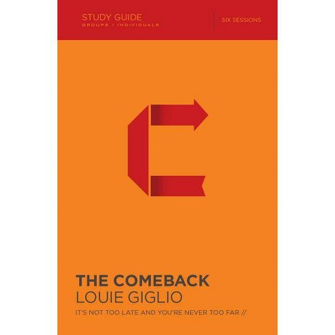 The Comeback - by  Louie Giglio (Paperback) - image 1 of 1