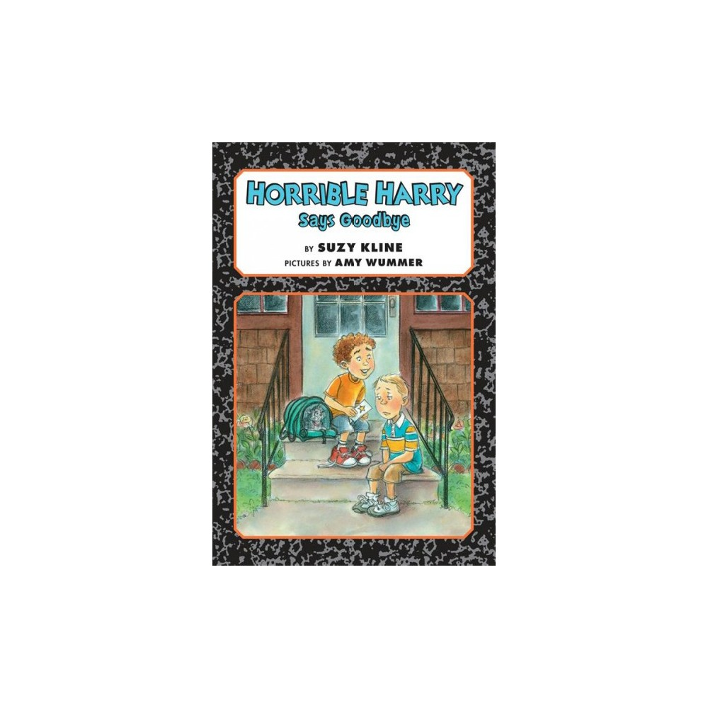 Horrible Harry Says Goodbye - (Horrible Harry) by Suzy Kline (Hardcover)