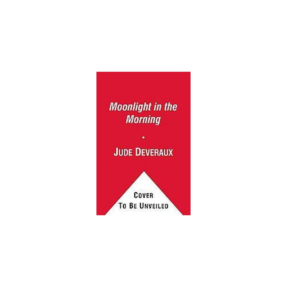 Moonlight in the Morning ( Edilean) (Paperback) by Jude Deveraux