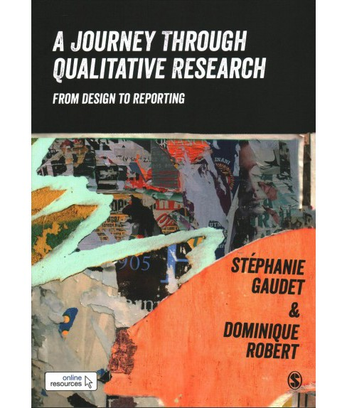 Journey Through Qualitative Research : From Design to Reporting -  (Paperback) - image 1 of 1