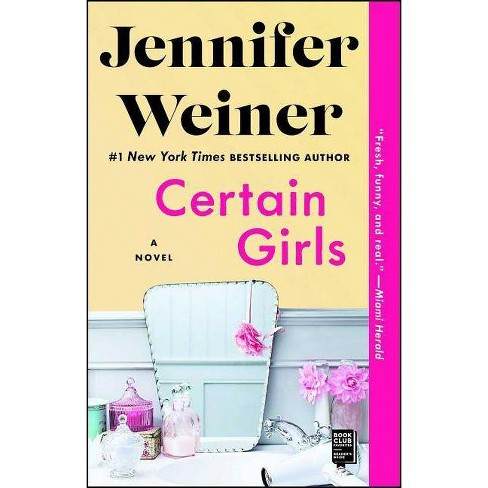 Certain Girls (Reprint) (Paperback) by Jennifer Weiner - image 1 of 1
