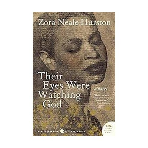 Their Eyes Were Watching God ( Harper Perennial Modern Classics) (Reissue) (Paperback) by Zora Neale Hurston - image 1 of 1