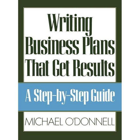 Writing Business Plans That Get Results - by  Odonnell (Hardcover) - image 1 of 1