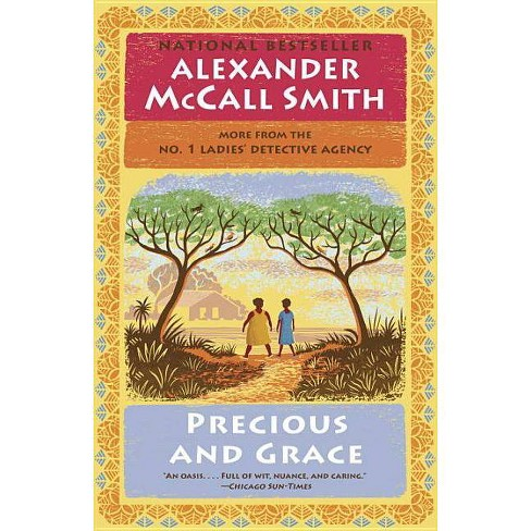 Precious and Grace - (No. 1 Ladies' Detective Agency) by  Alexander McCall Smith (Paperback) - image 1 of 1