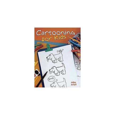 cartooning for kids paperback mike artell target