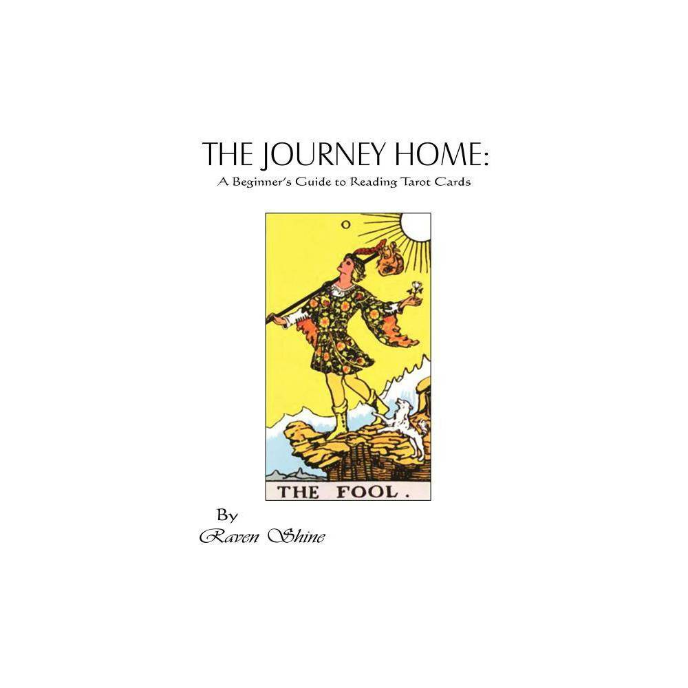 The Journey Home By Raven Shine Paperback