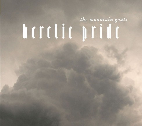 Mountian Goats - Heretic Pride (CD) - image 1 of 1