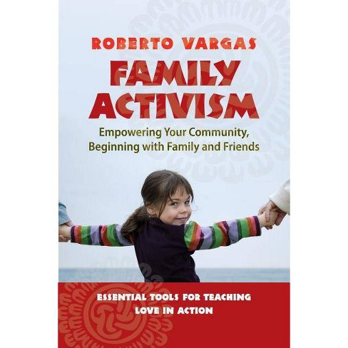 Family Activism - by  Roberto Vargas (Paperback) - image 1 of 1