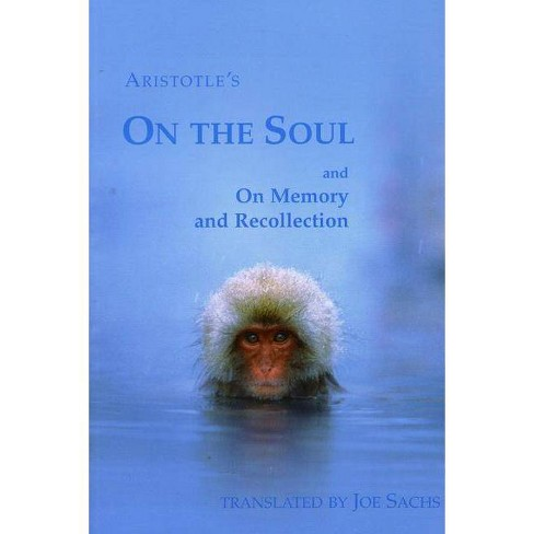 On the Soul and on Memory and Recollection - (Paperback) - image 1 of 1