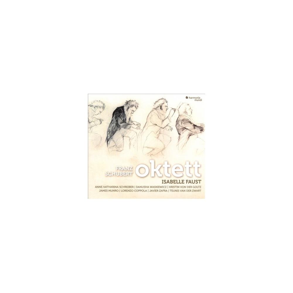 Isabelle Faust - Schubert:Oktett D803 (CD)