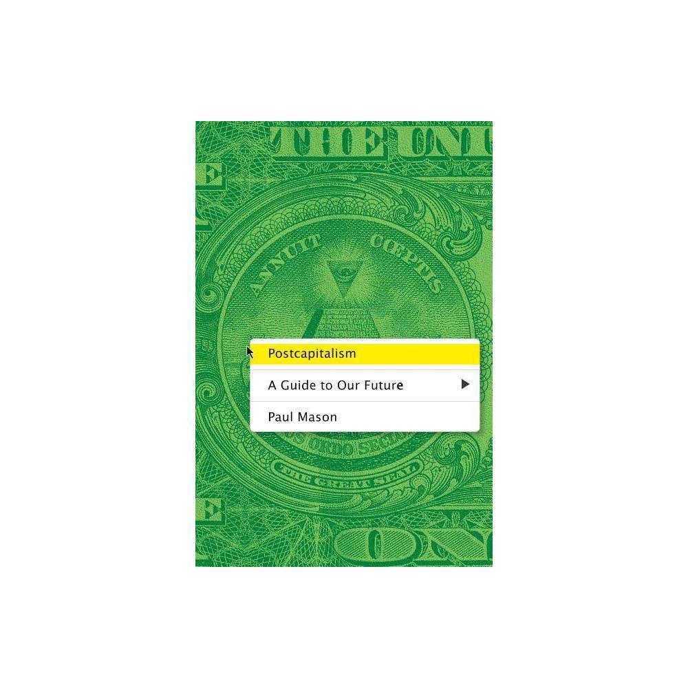Postcapitalism By Paul Mason Paperback