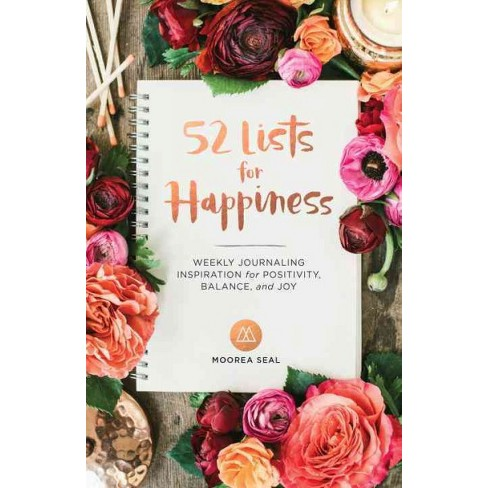 52 lists for happiness weekly journaling inspiration for positivity balance and joy