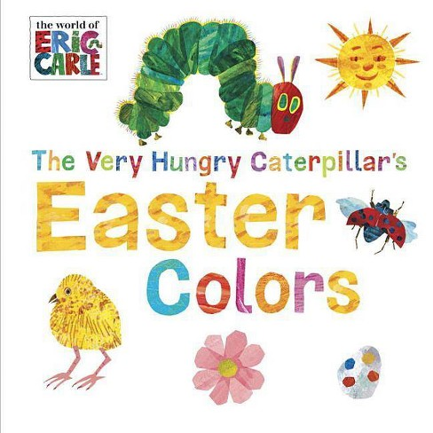 The Very Hungry Caterpillar's Easter Colors (Board Book) (Eric Carle) - image 1 of 1