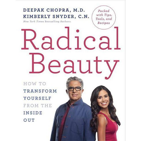 Radical Beauty - by  Deepak Chopra & Kimberly Snyder (Hardcover) - image 1 of 1