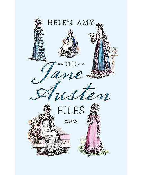 Jane Austen Files : A Complete Anthology of Letters & Family Recollections - Reprint by Helen Amy  - image 1 of 1