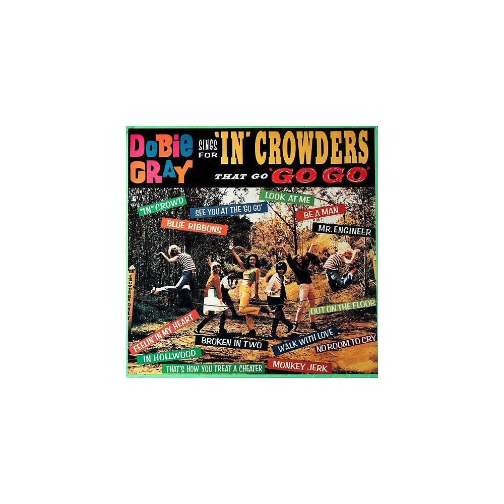 Dobie Gray - Sings For In Crowders That Go Go Go (Vinyl)